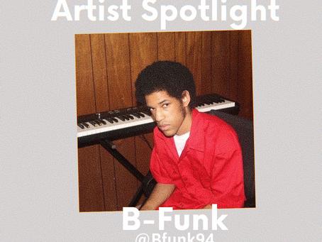 B-FUNK: ARTIST SPOTLIGHT [Q&A]