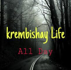 All Day by Krembishay Life