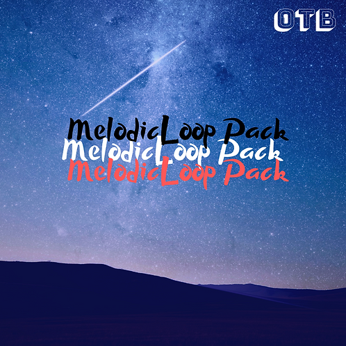 Melodic Loop Pack by OUT THE BOX