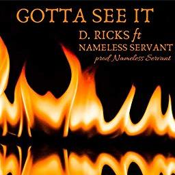 D.Ricks - Gotta See It