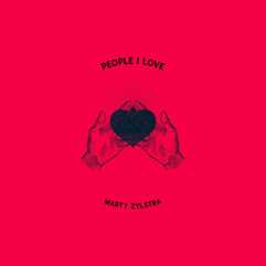 People I Love by Marty Zylstra
