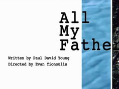 All My Fathers (theater production) - Promotional Video