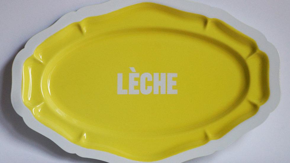 LÈCHE #2 (plat 30cm)