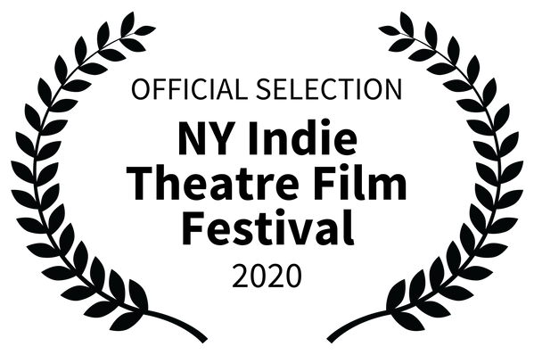 OFFICIAL SELECTION - NY Indie Theatre Fi