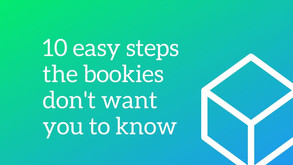 How to win at betting in 10 easy steps the bookies don't want you to know