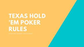 Texas Hold 'Em Poker Rules