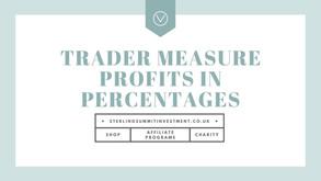 Should A Trader Measure Profits In Percentages, Pips Or Risk/Reward (R)?