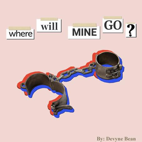 Where Will Mine Go?