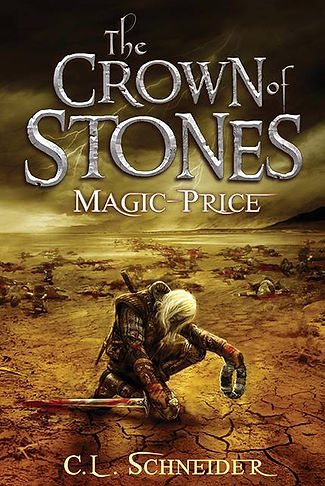 The Crown of Stones by C. L. Schneider