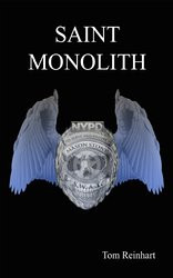 Review: Saint Monolith, by Tom Reinhart