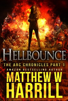 Review: Hellbounce (The Arc Chronicles Part 1), by Matthew W. Harrill