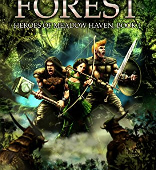 Review: The Dark Forest (Heroes of Meadow Haven -Book 1), by David A. Brogdon