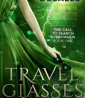Review: Travel Glasses (The Call to Search Everywhen Bk#1) by Chess Desalls