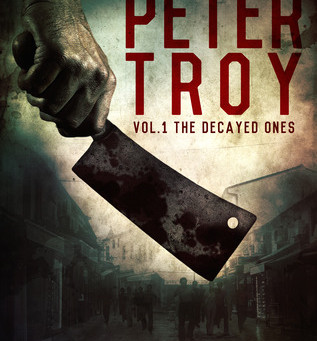 Review: The Rise of Peter Troy, Vol 1 The Decayed Ones