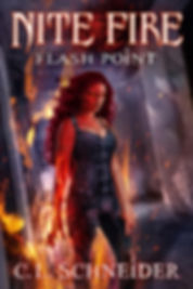 Nite Fire: Flash Point, by fantasy author, C. L. Schneder