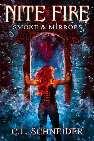 Nite Fire: Smoke & Mirrors, by fantasy author, C. L. Schneder