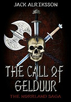 Review: The Call of Gelduur (The Norrland Saga Book 1), by Jack Alriksson