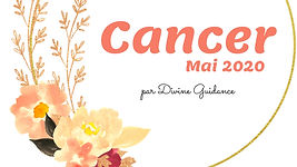 Cancer_Mai 2020_Horoscope_Tirage_Divine