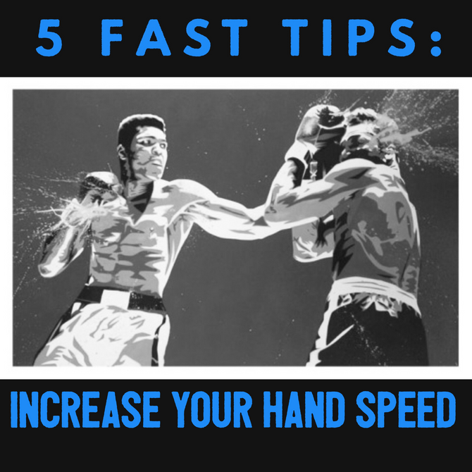 5 FAST TIPS: How to Increase Your Hand Speed.