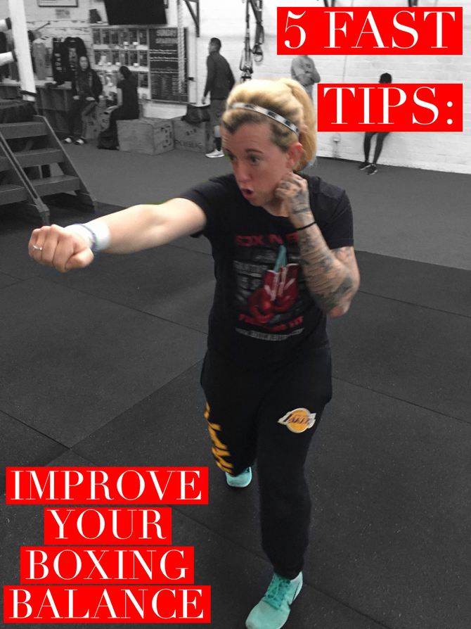 5 Fast Tips: How to Improve Your Boxing Balance.