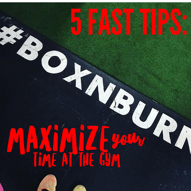 5 Fast Tips: Maximize Your Time at the Gym