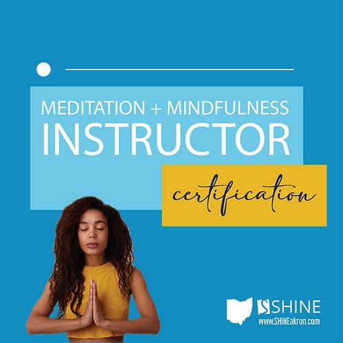 Meditation + Mindfulness Instructor  Certification
