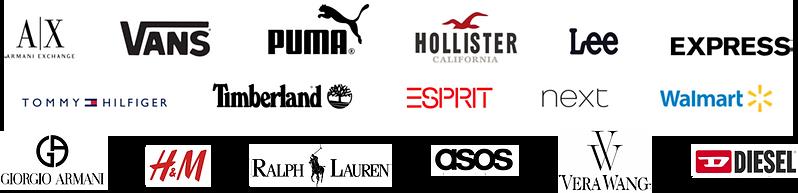 Well established Popular Brands our partners produce for Armani Vans Puma Hollister Lee Next Tommy hilfiger Timberland Esprit Walmart Giorgio H&M Ralph Lauren Asos Vera Wang Diesel Express