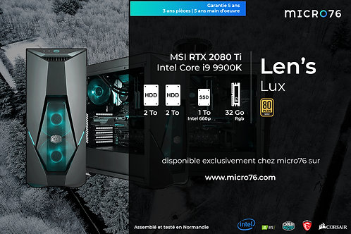 Len's Lux | i9 - 32 Go - 1 To SSD - 4 To HDD