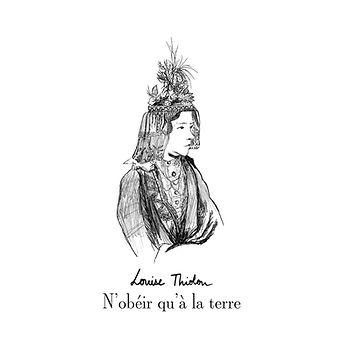 N'obéir qu'à la terre couverture album louise thiolon