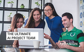The ultimate AI project team