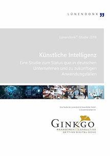 Künstliche Intelligenz - Eine Studie zum Status quo in deutschen Unternehmen - 47 pages