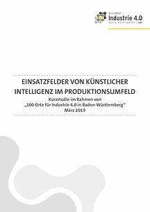 Einsatzfelder von künstlicher Intelligenz im Produktionsumfeld - 31 pages