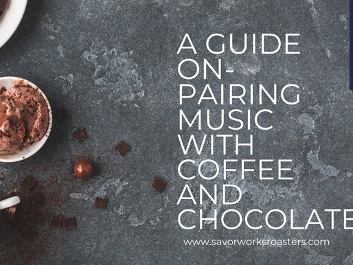 A guide on-pairing music with coffee and chocolate
