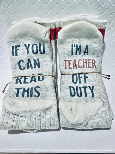 Teacher Off Duty Socks
