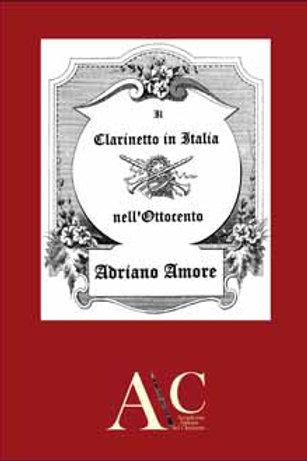 Adriano AMORE - Il clarinetto nell'Italia dell'800