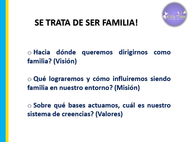 Se trata de ser familia
