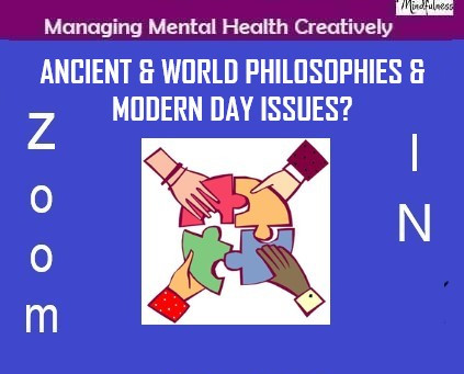 Ancient & World Philosophies & Modern Day Issues!