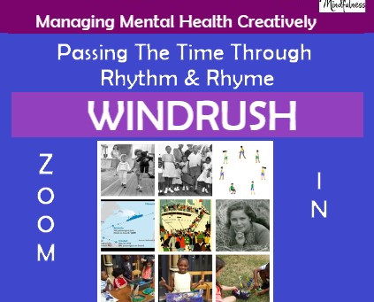 Celebrating Windrush during Lockdown Life: Passing the Time Through Rhythm & Rhyme