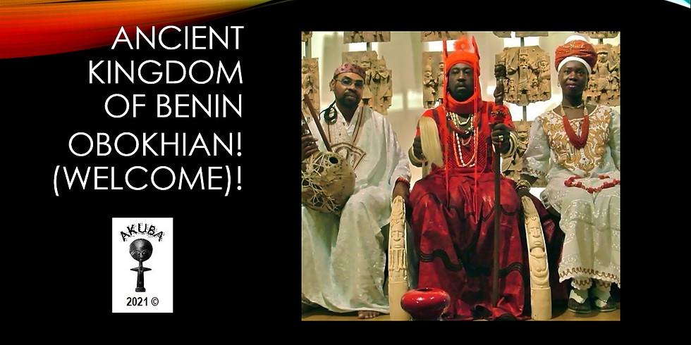 Ancient Kingdom of Benin-Exploring Afrikan History
