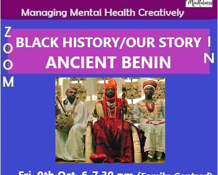 Black History/Our History -Ancient Benin
