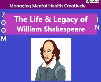The Life & Legacy of William Shakespeare