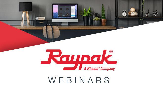 Raypak Webinars