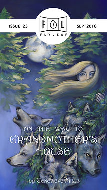 On the Way to Grandmother's House by Genevieve Mills Flyleaf Literary Journal Chicago Issue #23