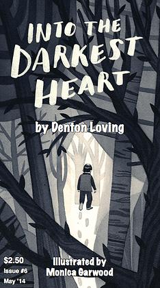 INTO THE DARKEST HEART