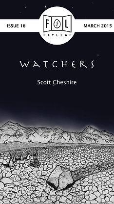 Watchers by Scott Cheshire Flyleaf Literary Journal Chicago Issue #16