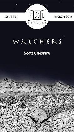 WATCHERS by Scott Cheshire