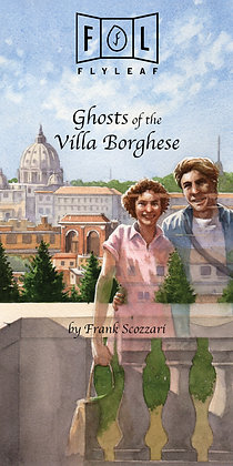 GHOSTS OF THE VILLA BORGHESE by Frank Scozzari