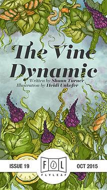 The Vine Dynamic by Shaun Turner Flyleaf Literary Journal Chicago Issue #19