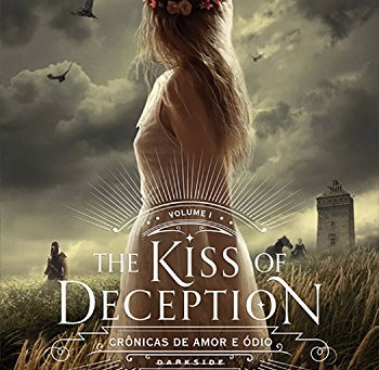 [Resenha] The Kiss of Deception | Crônicas de Amor e Ódio | Mary E. Pearson