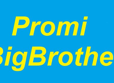 BigBrother Promis unter der Haube